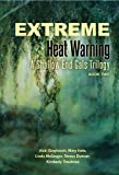 img - for Extreme Heat Warning: A Shallow End Gals Trilogy, Book Two book / textbook / text book