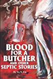 img - for Blood For a Butcher And Other Septic Stories book / textbook / text book
