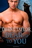 BEARed to You (BBW Shifter Erotic Romance) (A Beasts's Mate Romance) (Volume 1)