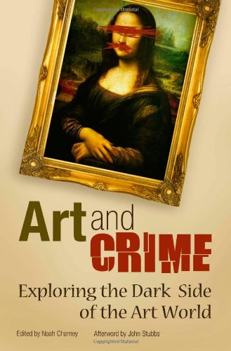 Art And Crime: Exploring The Dark Side Of The Art World