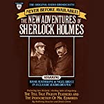 The Tell-Tale Pigeon Feathers and The Indiscretion of Mr. Edwards: The New Adventures of Sherlock Holmes, Episode #11 | Anthony Boucher,Denis Green