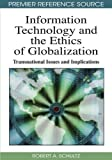 img - for Information Technology and the Ethics of Globalization: Transnational Issues and Implications book / textbook / text book