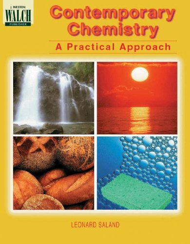 Contemporary Chemistry a Practical Approach