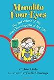 Manolito Four-Eyes: The 2nd Volume of the Great Encyclopedia of My Life (Manolito Four-Eyes Book 2) Elvira Lindo