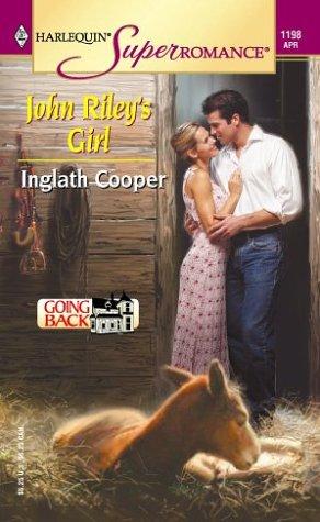 John Riley's Girl (Harlequin Superromance No. 1198), Inglath Cooper
