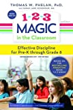 img - for 1-2-3 Magic in the Classroom: Effective Discipline for Pre-K through Grade 8 book / textbook / text book