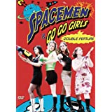 Spacemen &amp; Go-Go Girls Double Feature