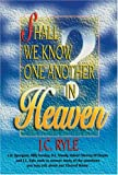 Shall We Know One Another in Heaven
