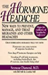 The Hormone Headache: New Ways to Pre...