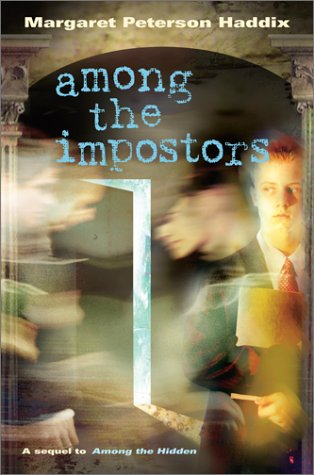 Among the Impostors: A Sequel to Among the Hidden (Shadow Children)