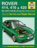 Rover 400 Series Petrol & Diesel (1995-1998) Service & Repair Manual (Haynes Service & Repair Manuals)