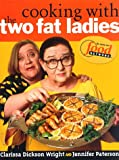Cooking with the Two Fat Ladies (0609603221) by Jennifer Paterson