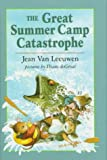 The Great Summer Camp Catastrophe