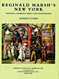 Reginald Marsh's New York: Paintings, Drawings, Prints and Photographs
