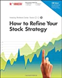 How to Refine Your Stock Strategy