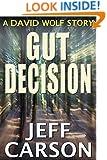Gut Decision: A David Wolf Short Story