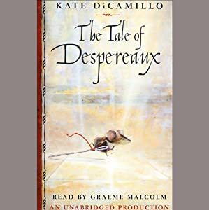 The Tale of Despereaux | [Kate DiCamillo]