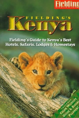 Fielding's Kenya (Fieldings Travel Guides)