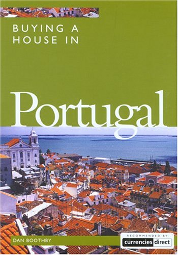 Buying a House in Portugal (Buying a House - Vacation Work Pub)