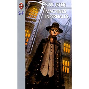 Cover of Machines infernales by K.W. Jeter