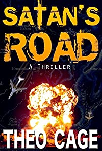 (FREE on 8/15) Satan's Road by Theo Cage - http://eBooksHabit.com