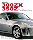 Brian Long Nissan 300ZX and 350Z: The Z-car story