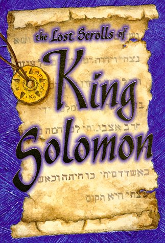 The Lost Scrolls of King Solomon, Richard Behrens