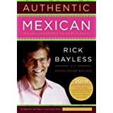 Authentic Mexican ~ Rick Bayless