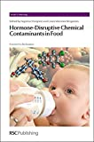 img - for Hormone-Disruptive Chemical Contaminants in Food: RSC (Issues in Toxicology) book / textbook / text book