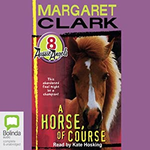 A Horse of Course: Aussie Angels, Book 8 Audiobook
