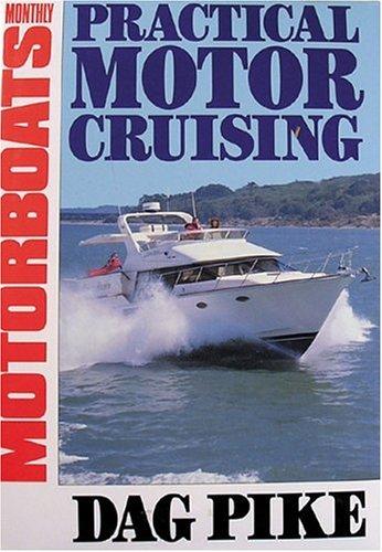 Practical Motor Cruising