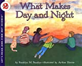 What Makes Day and Night (Lets-Read-and-Find-Out Science 2)