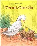 img - for C'est moi, Coin-Coin book / textbook / text book