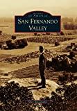 San Fernando Valley (Images of America)
