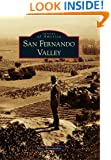 San Fernando Valley (Images of America) (Images of America Series)