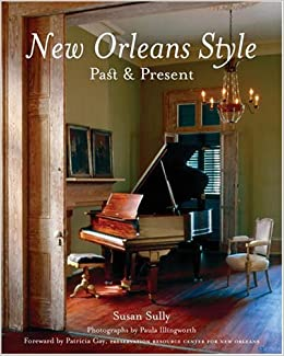 New Orleans Style Past Present Susan Sully