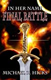 Final Battle (Redemption Trilogy, Book 3) (In Her Name 6) (English Edition)