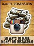 50 Ways to Make Money With Instagram...