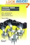 Lessons from Disaster: How Organisati...