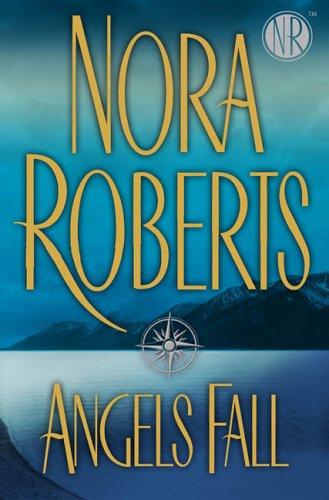 Angels Fall, NORA ROBERTS