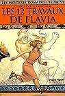 Les mystères romains, Tome 6 : Les 12 travaux de Flavia par Lawrence