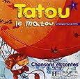 Tatou Le Matou Level 1 Student's CD