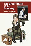 The Great Brain at the Academy (Great Brain #4)
