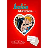 Archie Marries... ~ Michael Uslan
