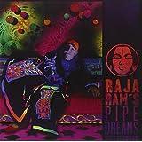 Raja Ram's Pipedreams