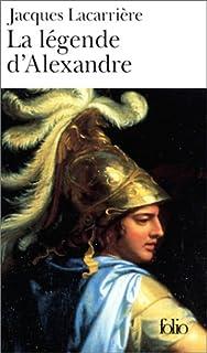 La légende d'Alexandre, Lacarrière, Jacques