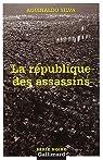 La République des assassins par Silva