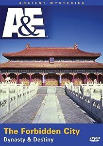 Ancient Mysteries - The Forbidden City: Dynasty & Destiny (A&E DVD Archives)