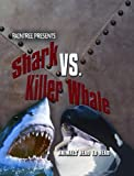 img - for Shark vs. Killer Whale (Animals Head To Head) book / textbook / text book