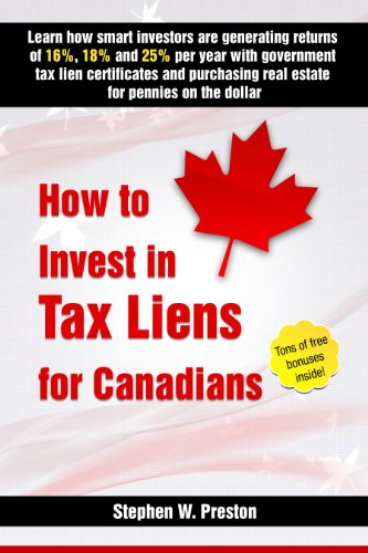 How to invest in tax liens for Canadians